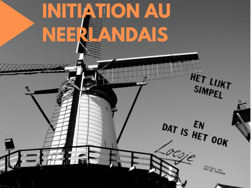 Initiation au Néerlandais: Quick Start